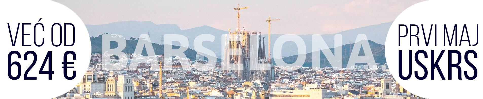 Barselona prvi maj i uskrs avionom